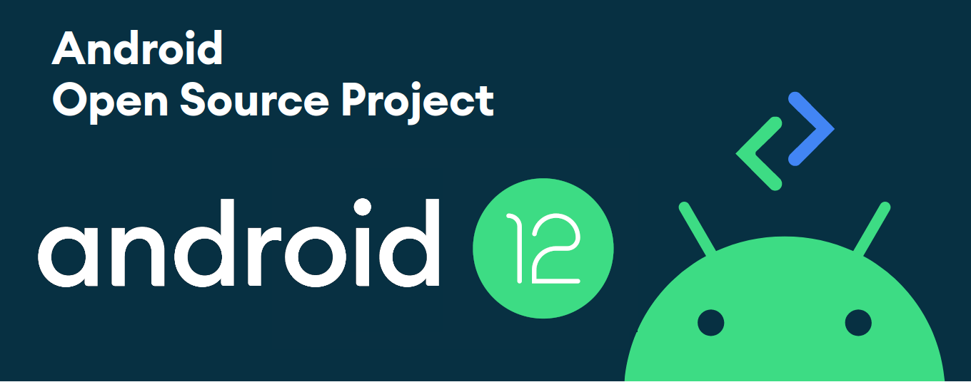 Android 12 source code AOSP